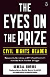 img - for The Eyes on the Prize Civil Rights Reader: Documents, Speeches, and Firsthand Accounts from the Black Freedom Struggle book / textbook / text book
