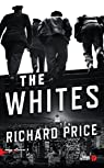 The Whites par Richard Price