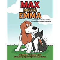 Max Meets Emma Learning about Blended Families from a Basset Hound's Perspective