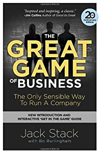 The Great Game of Business, Expanded and Updated: The Only Sensible Way to Run a Company from Crown Business