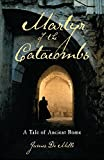 img - for Martyr of the Catacombs: A Tale of Ancient Rome book / textbook / text book