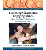 Flattening Classrooms, Engaging Minds: Move to Global Collaboration One Step at a Time (Pearson Resources for 21st Century Learning) (Mixed media product) - Common