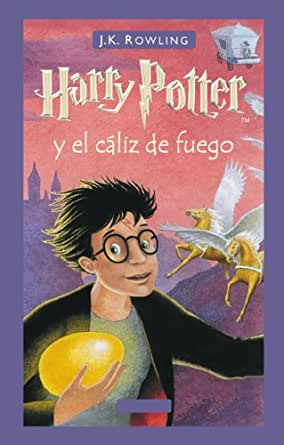 Harry Potter y el cáliz de fuego (Libro 4) eBook: Rowling