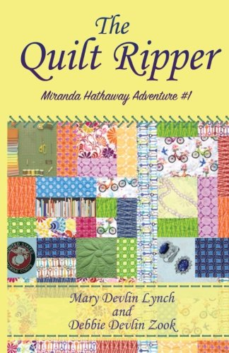 The Quilt Ripper (Miranda Hathaway Adventures)