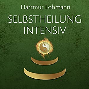 Selbstheilung intensiv Hörbuch