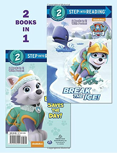 Destroy the Ice!/Everest Saves the Day! (PAW Patrol) (Step into Reading)
