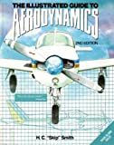 The Illustrated Guide to Aerodynamics, Smith, H. C., 0830639020
