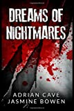 Dreams of Nightmares, Adrian Cave, 1493539779