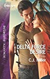 Delta Force Desire (Harlequin Romantic Suspense Book 1901)