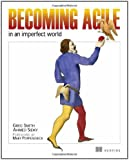 Becoming Agile: ...in an imperfect world