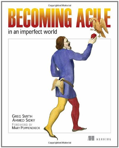 Becoming Agile: ...in an imperfect world by Brand: Manning Publications