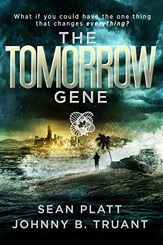 The Tomorrow Gene by [Platt, Sean, Truant, Johnny B.]