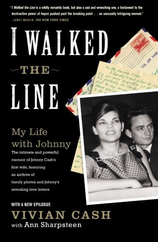 I Walked The Line  My Life With Johnny