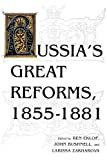 img - for Russia s Great Reforms, 1855 1881 (Indiana-Michigan Series in Russian and East European Studies) book / textbook / text book