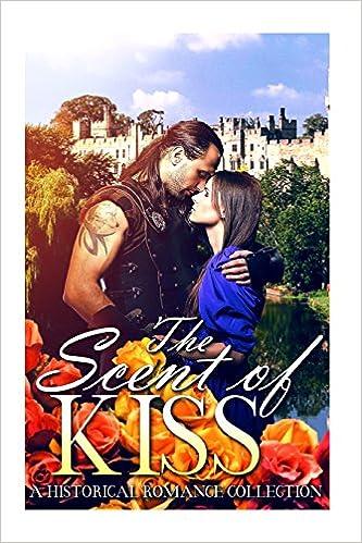 Romance: HIGHLANDER: The Scent of a Kiss (Scottish