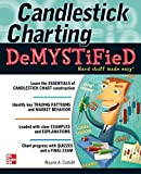 Candlestick Charting Demystified by Wayne A. Corbitt (2012-11-27)
