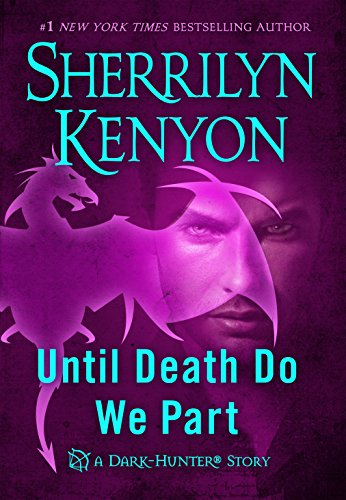 Until Death We Do Part by [Kenyon, Sherrilyn]
