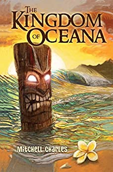 The Kingdom of Oceana by [Charles, Mitchell]