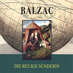 Balzac. Die reuige Sünderin