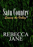 Saving the Valley (Satu Country Book 2)