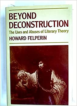 Book Beyond Deconstruction: The Uses and Abuses of Literary Theory