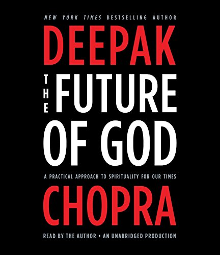 The Future of God: A Practical Approach to Spirituality for Our Times by Random House Audio