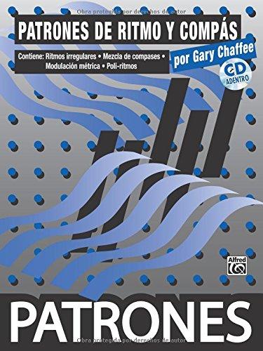Patrones de Ritmo y Compass [Rhythm & Meter Patterns]: Spanish Language Edition, Book & CD (Spanish Edition)