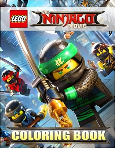 The LEGO NINJAGO Movie Coloring Book For Kids Activity Exclusive High Quality Illustrations 2017 Lego Cartoons 9781976214370 Amazon Books