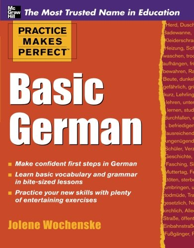 Practice Makes Perfect Basic German (Practice Makes Perfect Series)