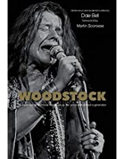 Woodstock: Interviews and Recollections: Interviews and Recollections