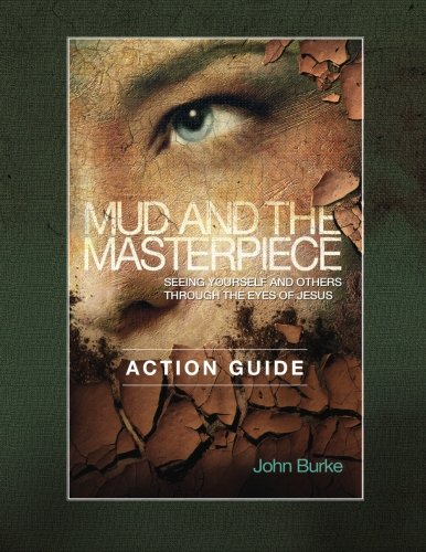 Mud and the Masterpiece Action Guide
