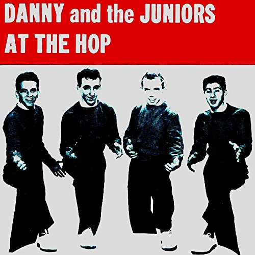 Danny & the Juniors - At The Hop