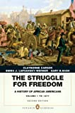 The Struggle for Freedom: A History of African Americans, Concise Edition, Volume 1 (Penguin Academic Series) (2nd Edition)