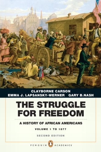 The Struggle for Freedom: A History of African Americans, Concise Edition, Volume 1 (Penguin Academic Series) (2nd Editi
