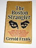 The Boston Strangler by Gerald Frank (1967-08-31)