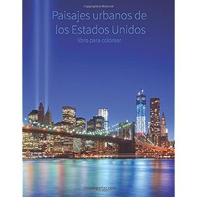 Paisajes urbanos de los Estados Unidos libro para colorear 1: Volume 1