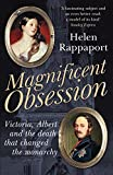 img - for Magnificent Obsession: Victoria, Albert and the Death That Changed the Monarchy book / textbook / text book