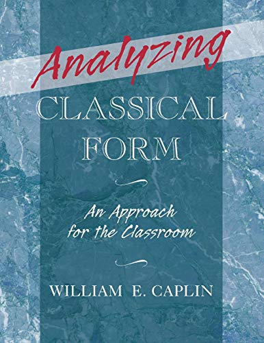 (Analyzing Classical Form: An Approach for the Classroom)