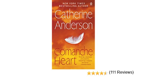 Comanche heart kindle edition by catherine anderson literature comanche heart kindle edition by catherine anderson literature fiction kindle ebooks amazon fandeluxe Choice Image