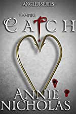 Vampire CATCH (The Angler Book 2)
