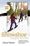 The Snowshoe Experience, Claire Walter, 1580175414