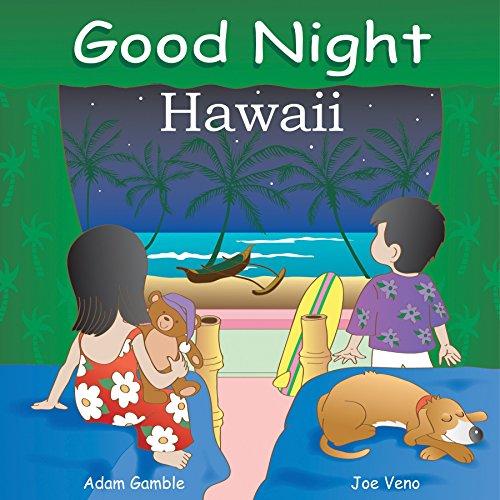 Good Night Hawaii (Good Night Our World) (Hawaii Gecko)