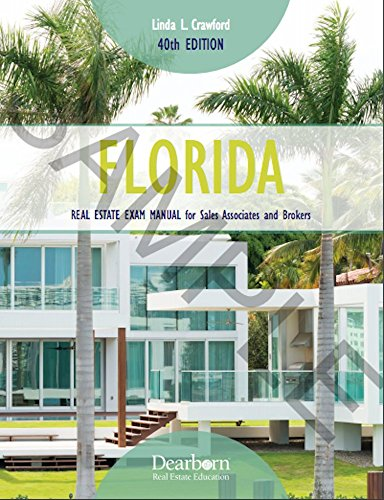 Florida Real Estate Exam Manual for Sales Associates and Brokers 2017 (Florida Real Estate Exam Manual for Sales Associates & Brokers)