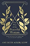 The Way of the Peaceful Woman: Awaken the Power of