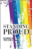 Standing Proud, Ramona Myers, 1606722697