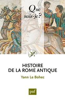 Histoire de la Rome antique par Le Bohec