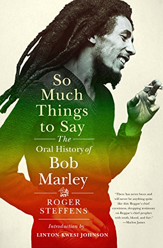 Pdf eBooks So Much Things to Say: The Oral History of Bob Marley