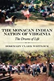 The Monacan Indian Nation of Virginia: The Drums of Life (Contemporary American Indian Studies)