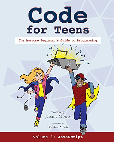 Code for Teens: The Awesome Beginner's Guide to Programming by Mascot Books (Image #1)