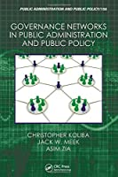 Governance Networks in Public Administration and Public Policy